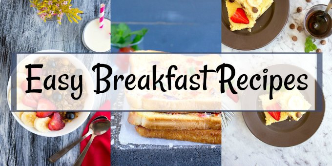 easy breakfast recipes | nishkitchen