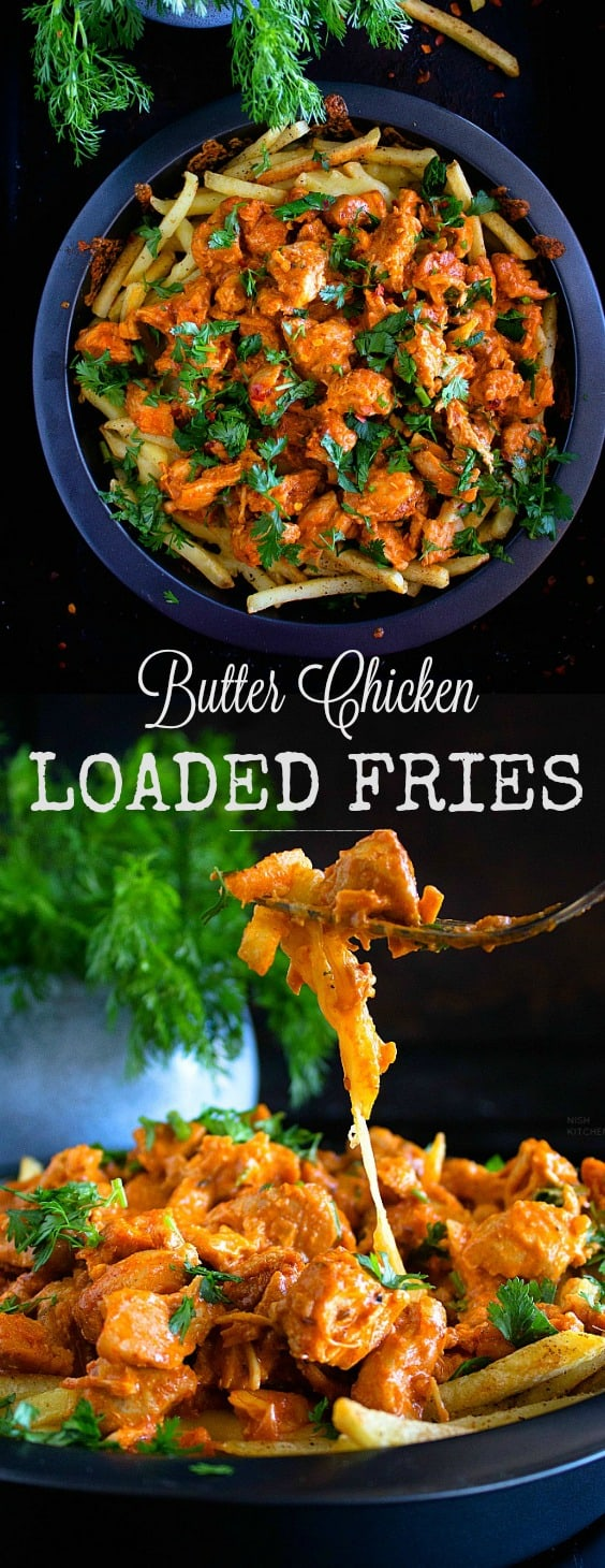 Butter Chicken Loaded Fries