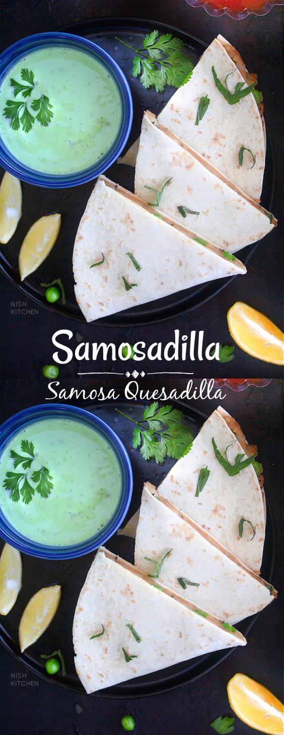 Samosadilla - Samosa Quesadilla